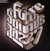 Bonobo, Peter Kruder, a.o. - Future Sounds Of Jazz - Vol. 7