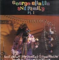 Parliament, Andre Foxxe - George Clinton And Family Pt. 1