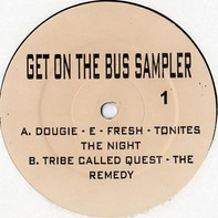 Dougie E, Tribe Called Quest, Guru, D'Angelo - Get On The Bus Sampler
