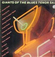 Arnett Cobb, King Curtis a.o. - Giants Of The Blues Tenor Sax