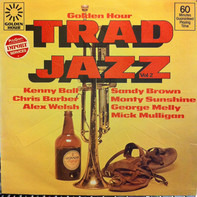 Kenny Ball / Sandy Brown / a.o. - Golden Hour Of Trad Jazz Vol. 2