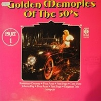 Rosemary Clooney, Four Aces, Patti Page, ... - Golden Memories Of The 50's Part 1