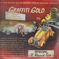 The Spaniels, The Crests, Buster Brown a.o. - Graffiti Gold