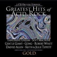 Tangerine Dreams, Soft Machine, Gentle Giant, Gong etc - Greatest Hits of Acid Rock
