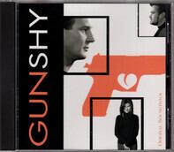 Bob Schneider / Big Kenny / a. o. - Gun Shy (Original Soundtrack)