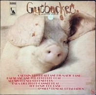 Captain Beefheart, Bonzo Dog Band, Groundhogs - Gutbucket - an underworld Eruption