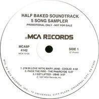 Coolio, The Pharcyde, UB40, DJ Milo  &  Tricky, Tom Tom Club  &  Nonchalant - Half Baked Soundtrack 5 Song Sampler