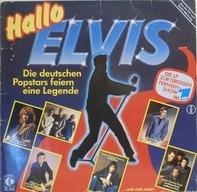Peter Maffay, Trio, a.o. - Hallo Elvis - Die Deutschen Popstars Feiern Eine Legende