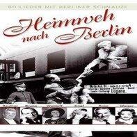Luigi Bernauer, Claire Waldoff, Ludwig Arno,u.a - Heimweh Nach Berlin-Buchformat