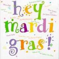 Marcia Ball / Beausoleil / Irma Thomas - Hey Mardi Gras !