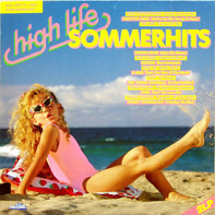 Beats International, Tears for Fears, The Cure..a.o. - High Life Sommerhits