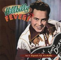 Jimmy Dickens / Ernest Tubb / George Morgan - Hillbilly Fever! - Vol. 3:  Legends Of Nashville