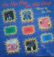 Egyptian Lover, The 2 Live Crew, Bobby Jimmy,.. - Hit Hip Hop On Hot Vinyl