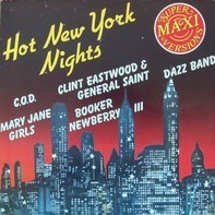 C.O.D., Mary Jane Girls, Dazz Band, ... - Hot New York Nights