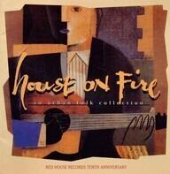 Greg Brown,Sally Rogers,Kate Mackenzie, u.a - House On Fire: An Urban Folk Collection