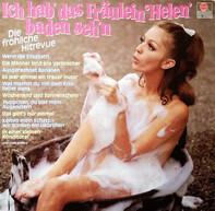 Wilfried Krüger Und Sein Orchester, Erwin Hartung, a.o. - Ich Hab' Das Fräulein Helen Baden Seh'n (Die Fröhliche Hitrevue)