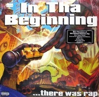 Wu-tang, Master P, a.o. - In Tha Beginning...There Was Rap