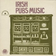 Margaret Barry, Joe Heaney, Paddy Breen a.o. - Irish Pubs Music