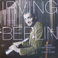 Ben Selvin, Jan Garber, Connie Boswell - Irving Berlin: A Hundred Years