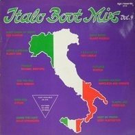 Albert One, Den Harrow, Chica Boom - Italo Boot Mix Vol. 9