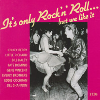 Chuck Berry / Chubby Checker / Little Richard - It's Only Rock 'N' Roll... But We Like It