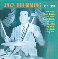 Dave Tough / Tommy Dorsey And His Orchestra / Lionel Hampton - Jazz Drumming 1937-1938
