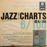 Jean Goldkette & His Orchestra / Frankie Trumbauer & His Orchestra - Jazz In The Charts 6/100 (Track 108-128) (Alexander's Ragtime Band 1927-1928)