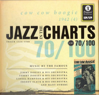 Jimmy Dorsey & His Orchestra / Tommy Dorsey & His Orchestra - Jazz In The Charts 70/100  - Cow Cow Boogie 1942 (4)