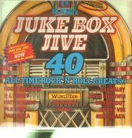 Eddie Cochran, P.J. Proby, Fats Domino... - Jukebox Jive 40 - All Time Rock'N'Roll Greats!