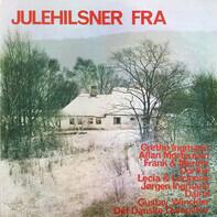 Frank & Merete, Allan Mortensen a.o. - Julehilsner Fra