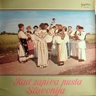 Various - Kad Zapiva Pusta Slavonija