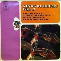 Art Blakey, Lionel Hampton, Joe Morello, Sam Woodyard - King Of Drums Vol.2 - Jazz Party 18
