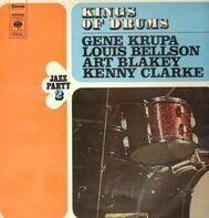 Gene Krupa / Louis Bellson / Art Blakey a.o. - Kings Of Drums - Jazz Party 2