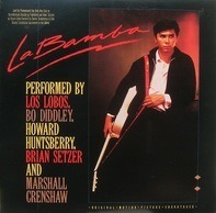 Los Lobos, Howard Huntsberry a.o. - La Bamba (Original Motion Picture Soundtrack)