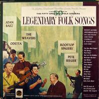 The Weavers, Clara Ward, Joan Baez a.o. - Legendary Folk Songs