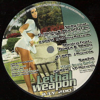 Nelly feat. P. Diddy, Monica feat. Busta & Missy, a.o. - Lethal Weapon July 2003
