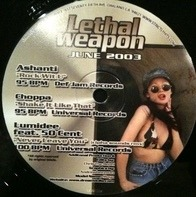 Ashanti, Choppa, Lumidee feat. 50 Cent, a.o. - Lethal Weapon June 2003