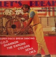 C.O.D., Xena, The Earons a.o. - Let's Break
