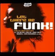 The meters, Funk INC., The pointer sisters u.a - Let There Be Funk