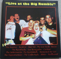 The Atomics / Restless / Mad Sin a.o. - Live At The Big Rumble