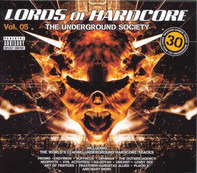 Cascada, Bangbros, Akira a.o. - Lords Of Hardcore Vol. 05 - The Underground Society