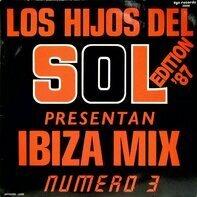 Angie St. John / Morgana / Spagna a.o. - Los Hijos Del Sol Present An Ibiza Mix Numero 3