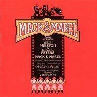 David Merrick, Robert Preston, Bernadette Peters,... - Mack & Mabel