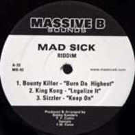 Bounty Killer, King Kong a.o. - Mad Sick Riddim