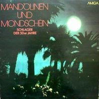 Heidi Brühl, Vico Torriani u.a. - Mandolinen Und Mondschein - Schlager Der 50er Jahre