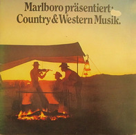 Larry Gatlin, Johnny Cash, Marty Robbins,.. - Marlboro Präsentiert: Country & Western Musik