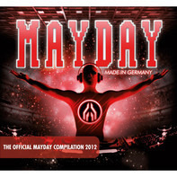 Members Of Mayday / Afrojack / Kollektiv Turmstrasse a.o. - Mayday - Made In Germany - The Official Mayday Compilation 2012