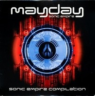 WestBam, DJ Hell, RMB, DJ Assault - The Sonic Empire - The Mayday Compilation Album