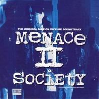 Spice 1,MC Eiht,Ant Banks,Kenya Gruv,u.a - Menace II Society (The Original Motion Picture Soundtrack)
