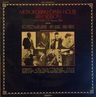 Louis Armstrong, Roy Eldridge... - Metropolitan Opera House Jam Session, New York City January 1944